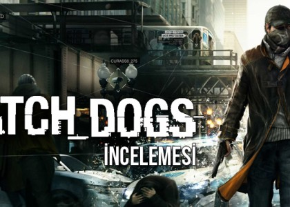 watch dogs inceleme