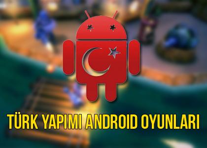 turk-yapimi-android-oyunlari